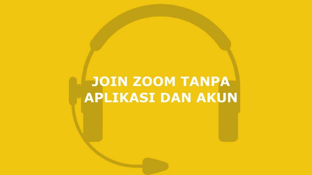 join zoom tanpa aplikasi