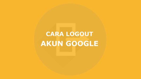 Logout Akun Google