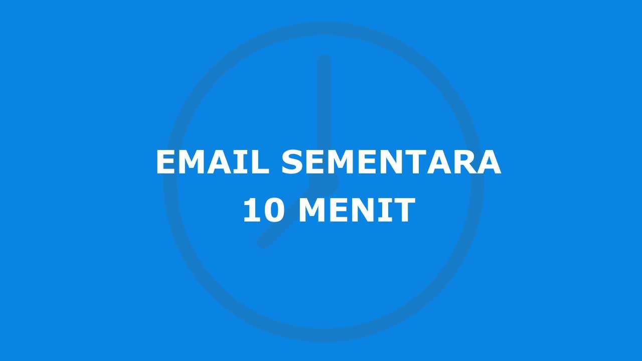 Email 10 Menit