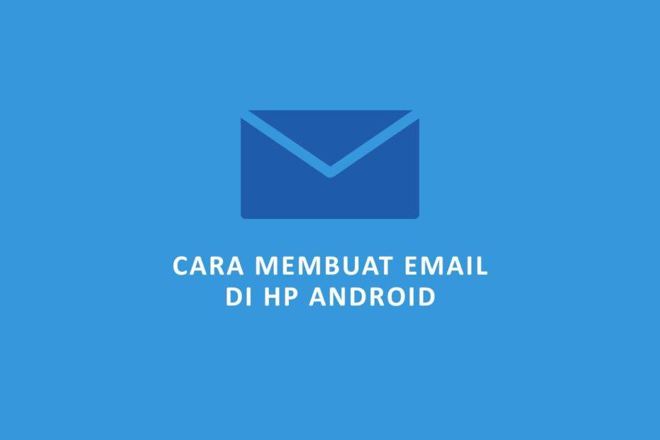 21+ Cara Membuat Email Di Gmail Terbaru